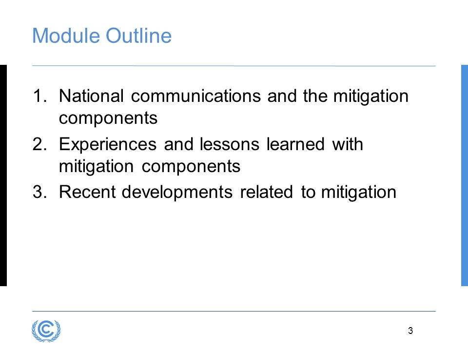 Module Outline National communications and the mitigation components