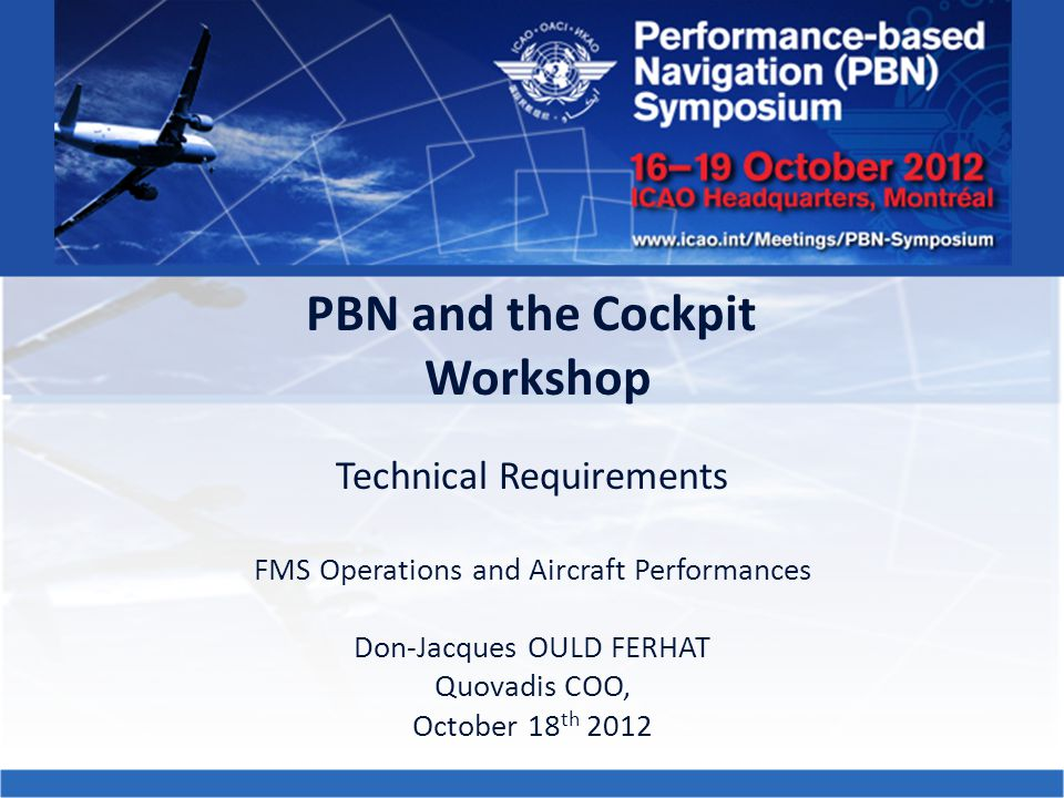 PBN and the Cockpit Workshop