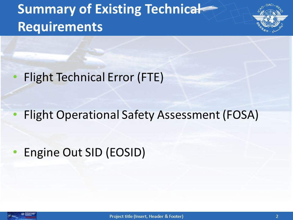 Summary of Existing Technical Requirements