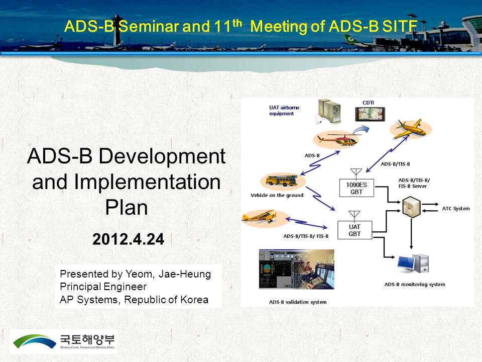 ADS-B Seminar and 11th Meeting of ADS-B SITF