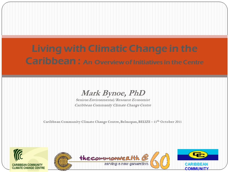 Living with Climatic Change in the Caribbean : An Overview of Initiatives in the Centre