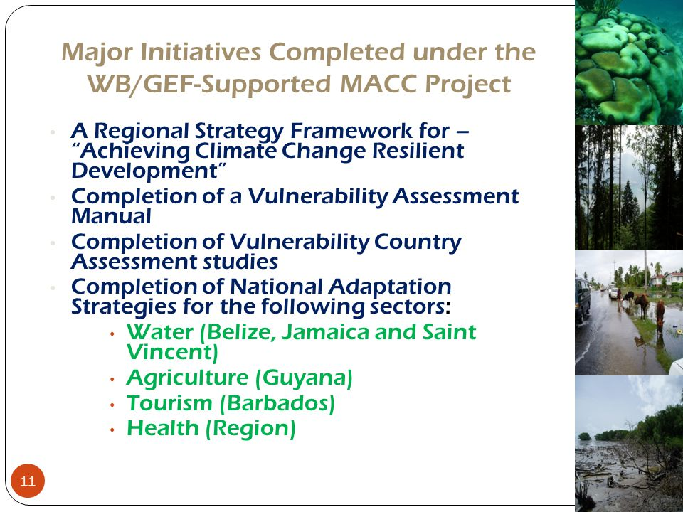 Major Initiatives Completed under the WB/GEF-Supported MACC Project