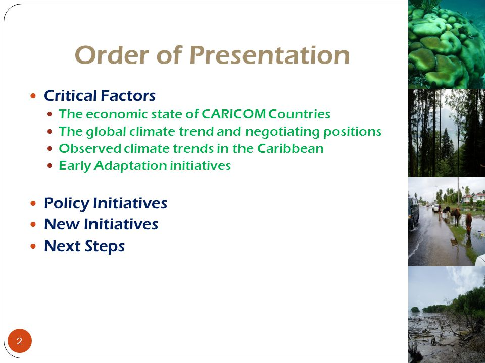 Order of Presentation Critical Factors Policy Initiatives