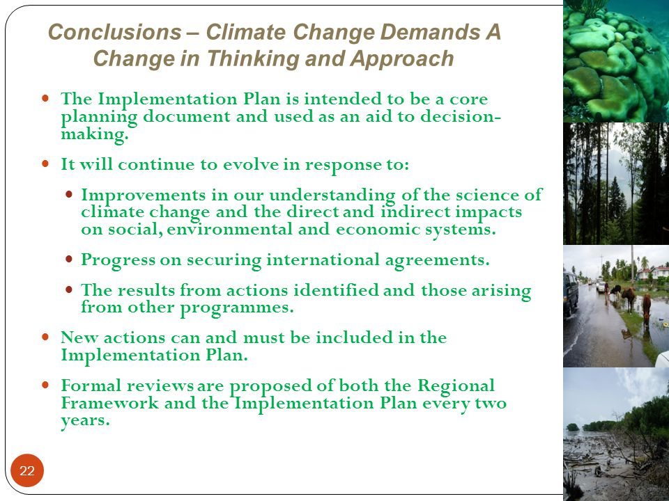 Conclusions – Climate Change Demands A Change in Thinking and Approach