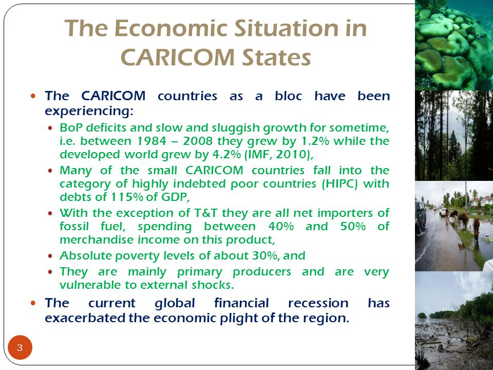 The Economic Situation in CARICOM States