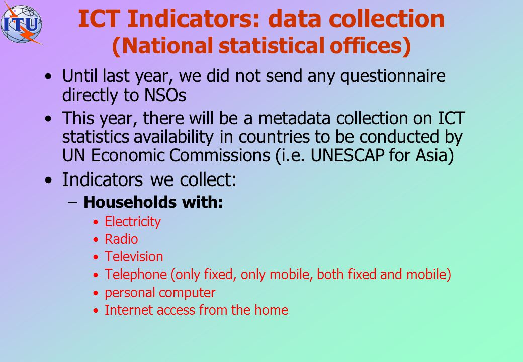 ICT Indicators: data collection (National statistical offices)