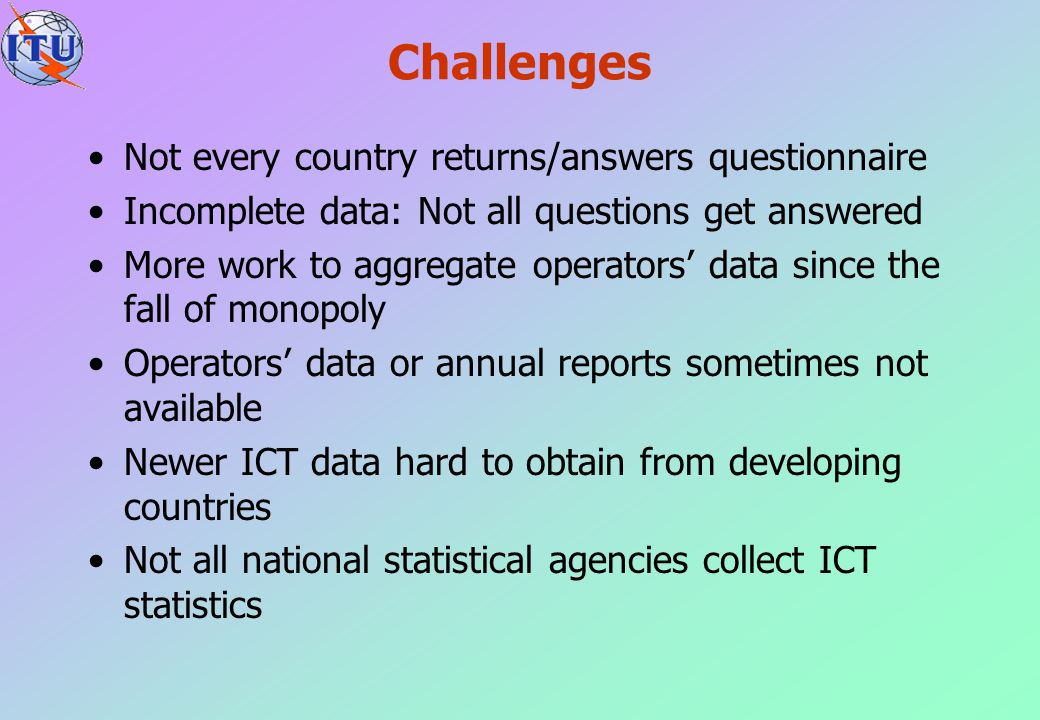Challenges Not every country returns/answers questionnaire