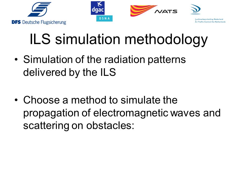 ILS simulation methodology