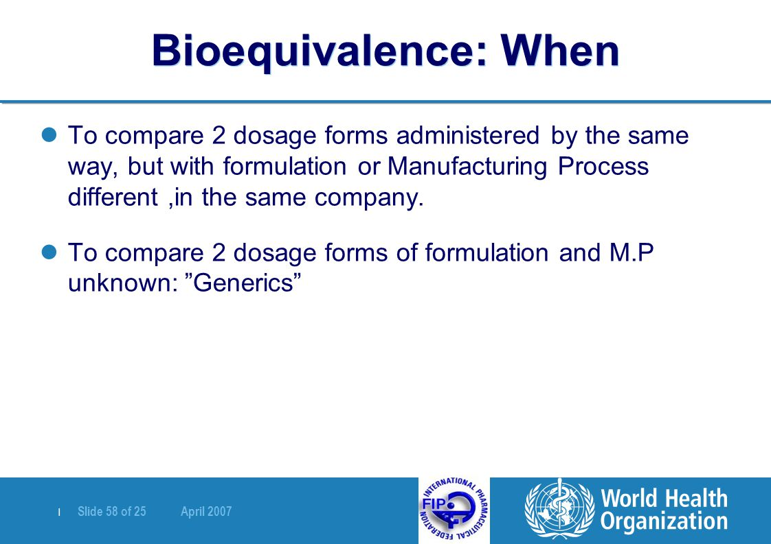 Bioequivalence: When