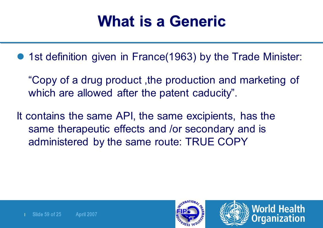 What is a Generic 1st definition given in France(1963) by the Trade Minister: