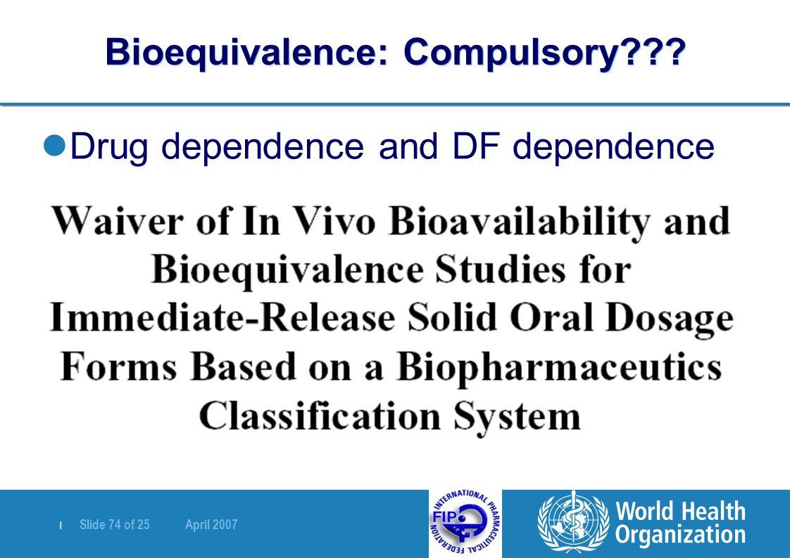 Bioequivalence: Compulsory