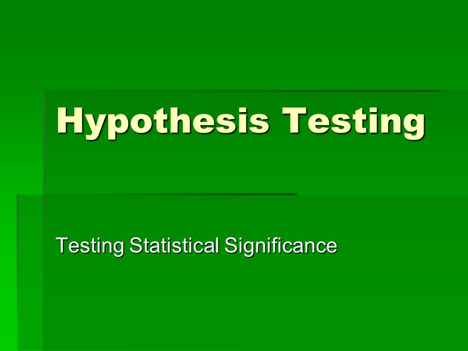 Testing Statistical Significance