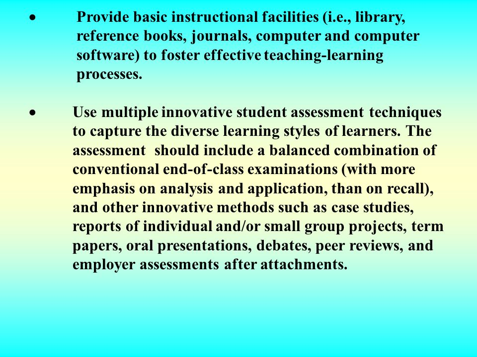 ·. Provide basic instructional facilities (i. e. , library,
