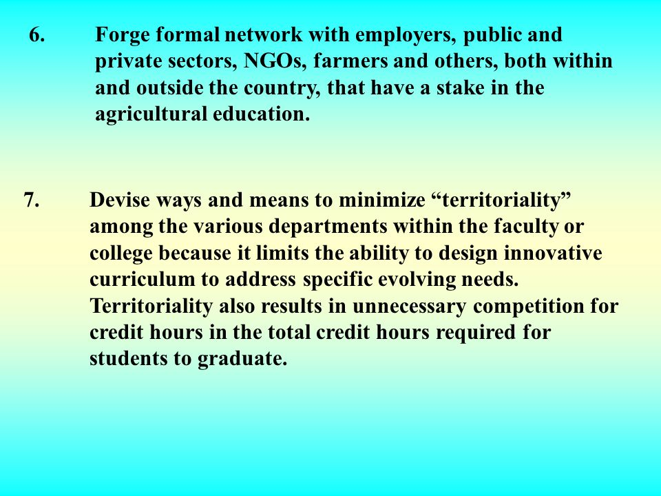 6. Forge formal network with employers, public and