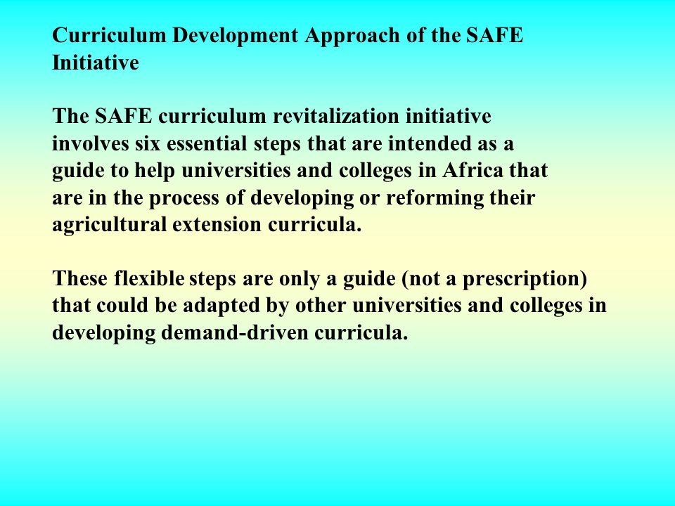 Curriculum Development Approach of the SAFE