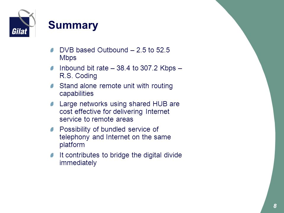 Summary DVB based Outbound – 2.5 to 52.5 Mbps