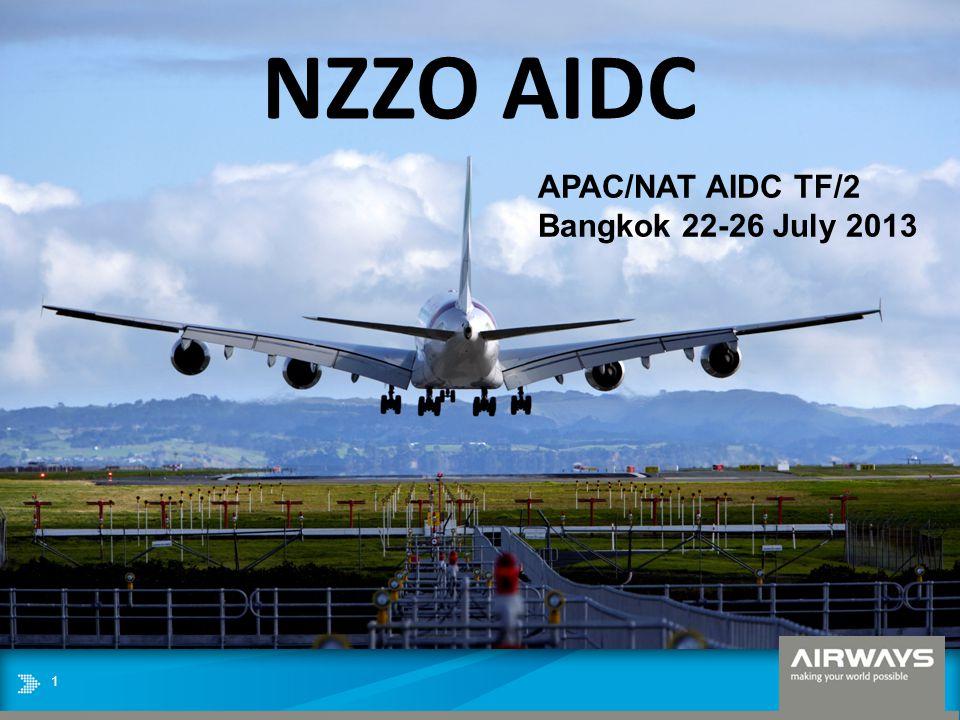 NZZO AIDC APAC/NAT AIDC TF/2 Bangkok 22-26 July 2013