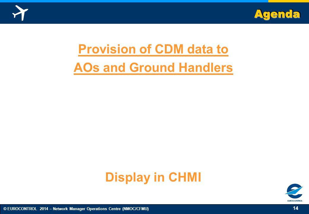 Provision of CDM data to AOs and Ground Handlers