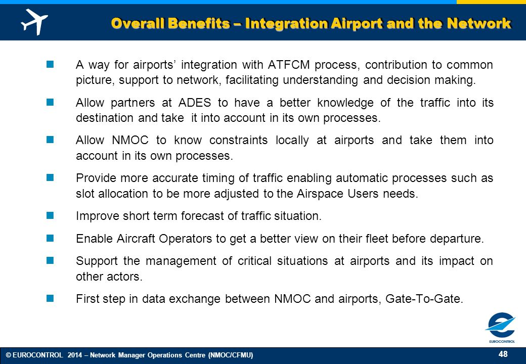 Overall Benefits – Integration Airport and the Network