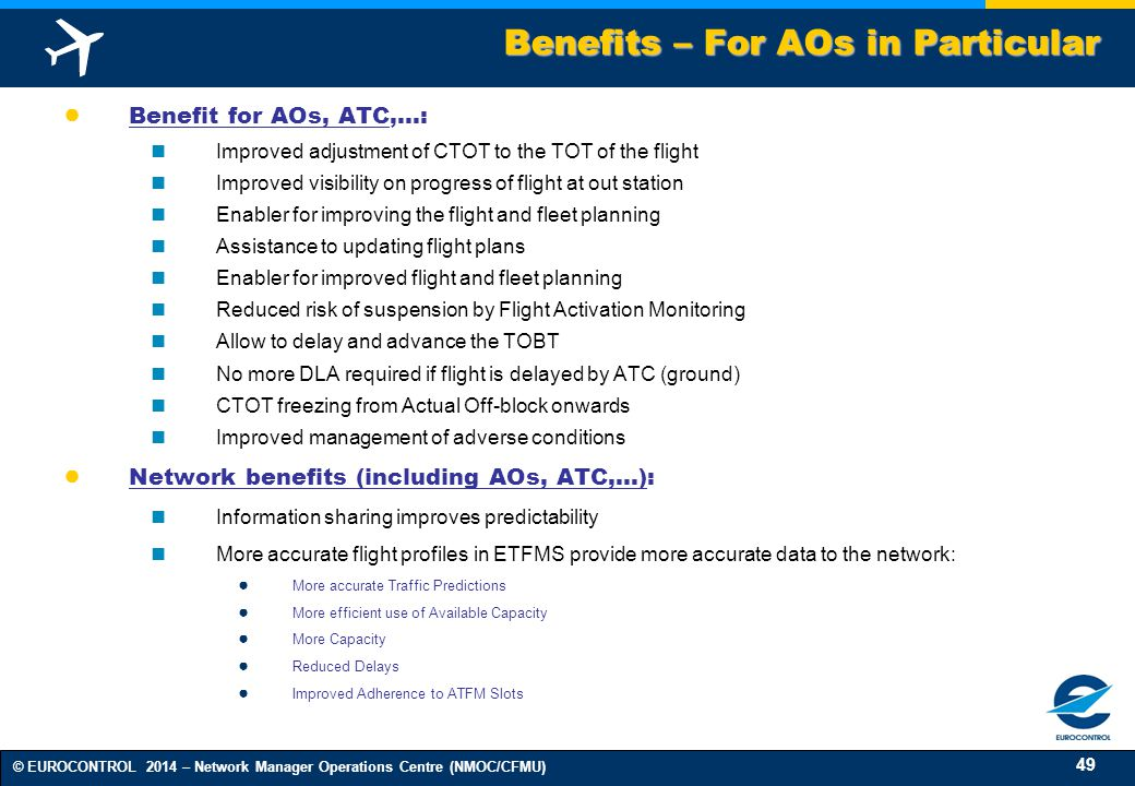 Benefits – For AOs in Particular