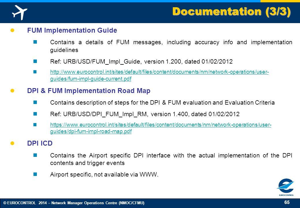 Documentation (3/3) FUM Implementation Guide