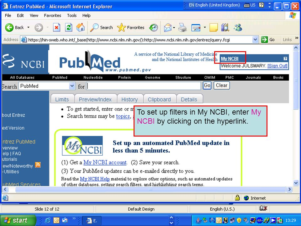 To set up filters in My NCBI, enter My NCBI by clicking on the hyperlink.