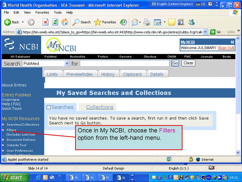 Once in My NCBI, choose the Filters option from the left-hand menu.