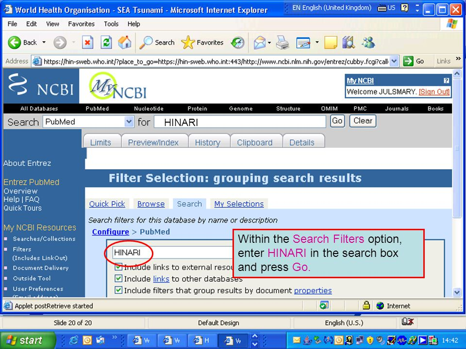 HINARI Within the Search Filters option, enter HINARI in the search box and press Go.