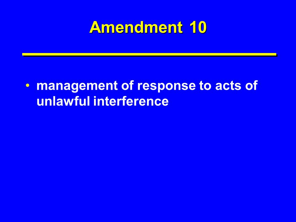 Amendment 10 management of response to acts of unlawful interference