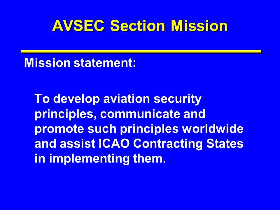 AVSEC Section Mission Mission statement: