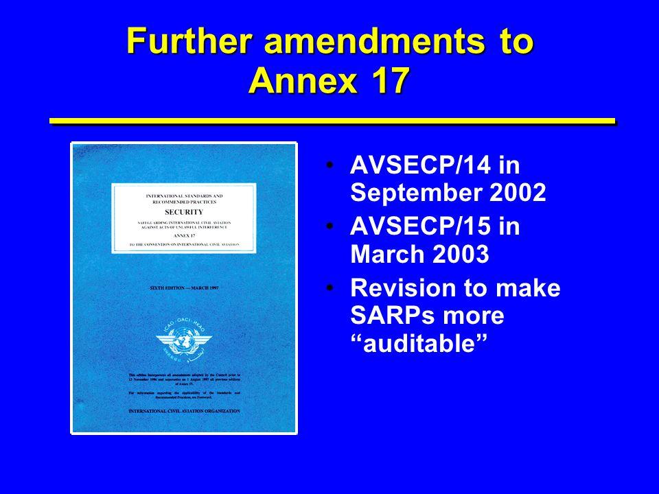 Further amendments to Annex 17