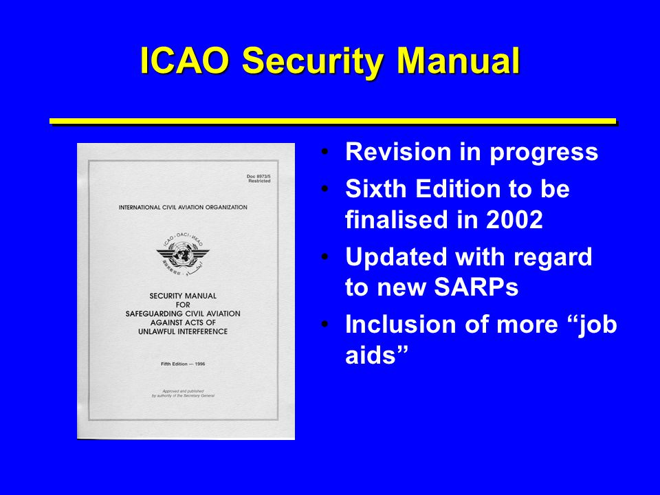 ICAO Security Manual Revision in progress