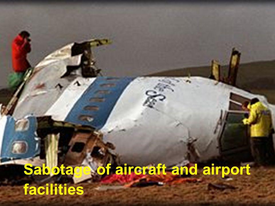 Sabotage of aircraft and airport facilities