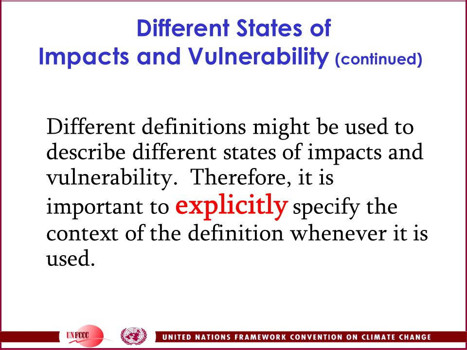 Different States of Impacts and Vulnerability (continued)