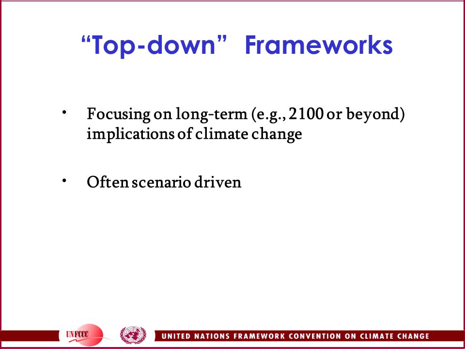 Top-down Frameworks
