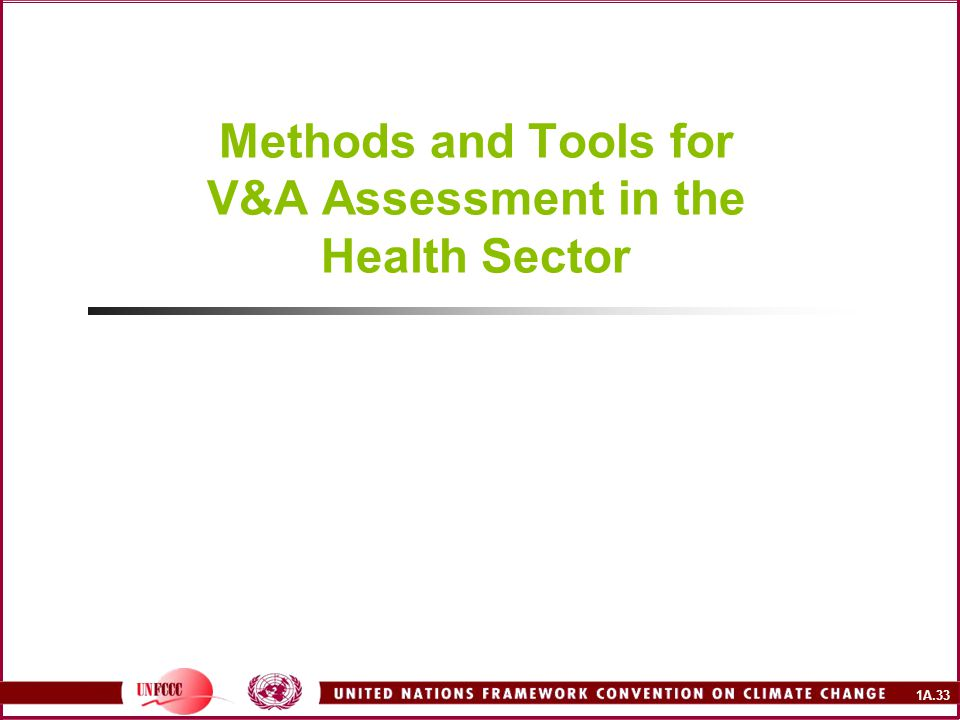Methods and Tools for V&A Assessment in the Health Sector