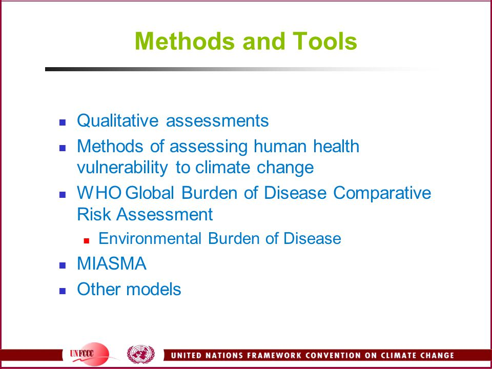 Methods and Tools Qualitative assessments