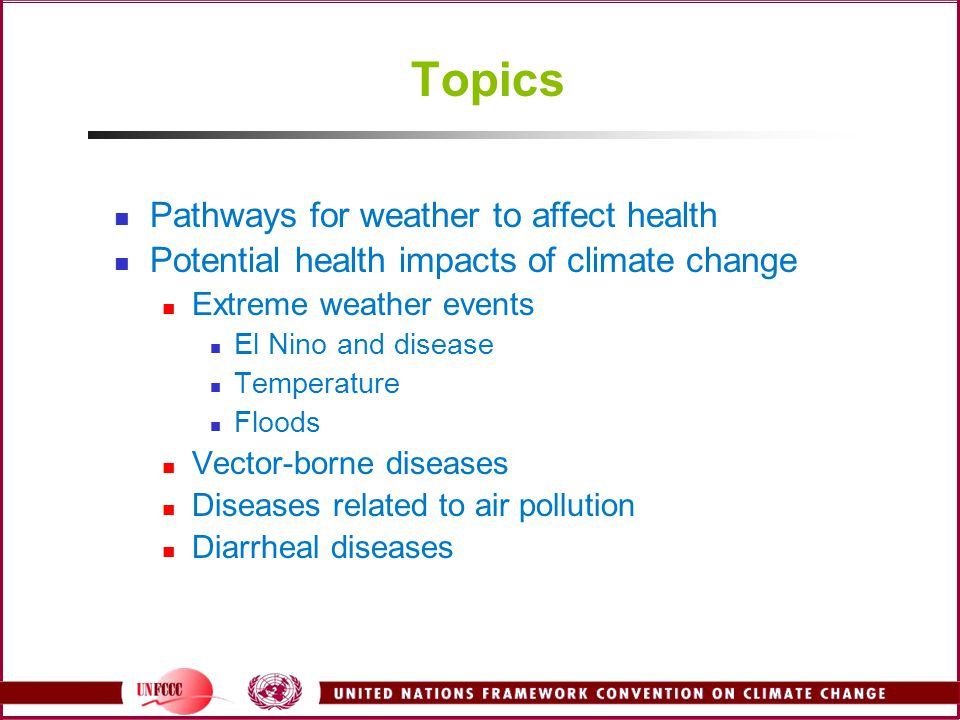 Topics Pathways for weather to affect health