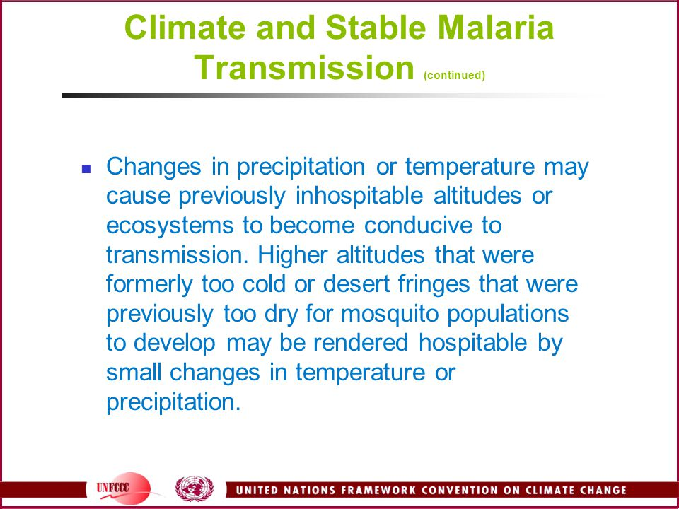Climate and Stable Malaria Transmission (continued)