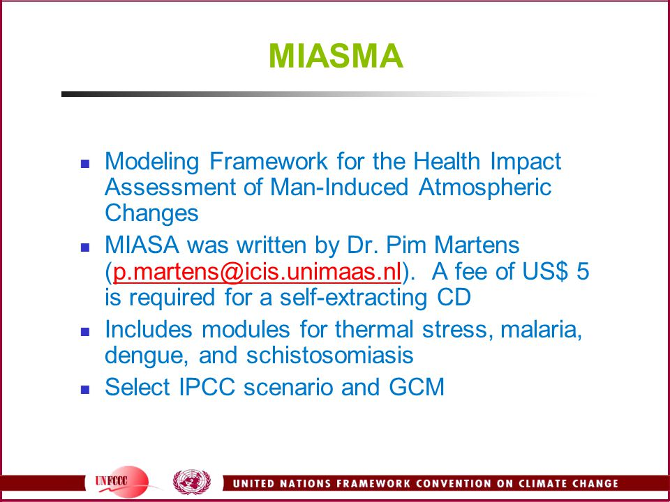 MIASMA Modeling Framework for the Health Impact Assessment of Man-Induced Atmospheric Changes.