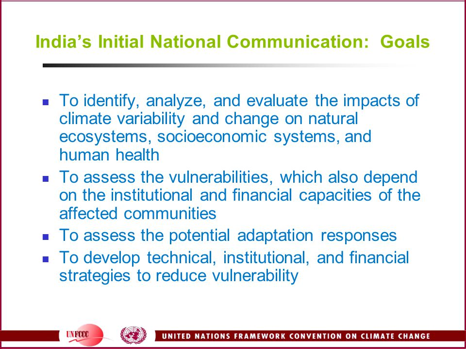 India's Initial National Communication: Goals