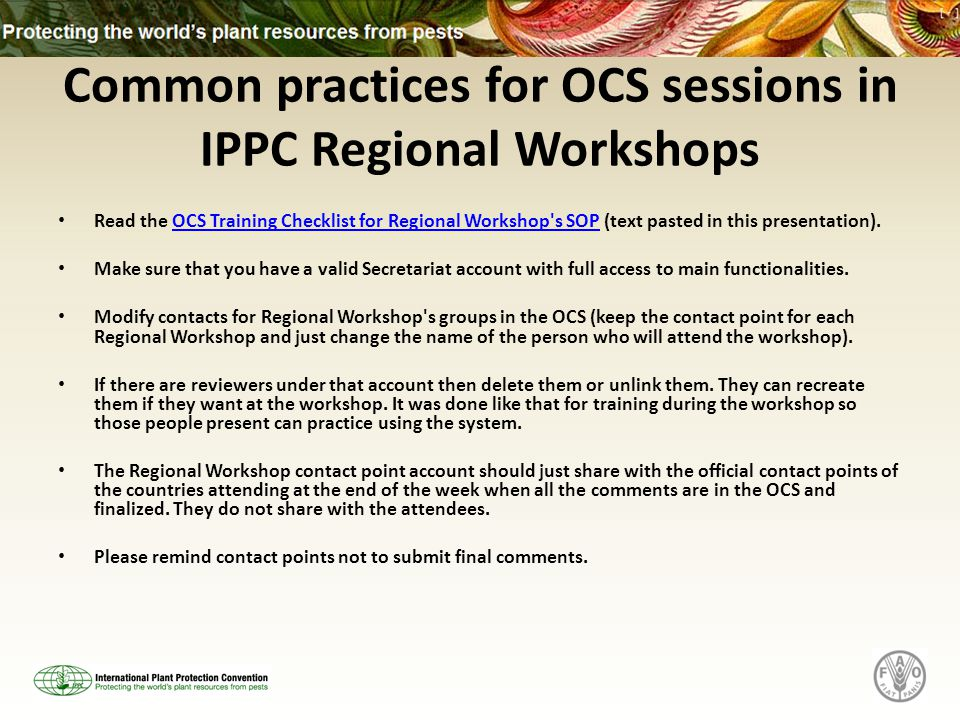 Common practices for OCS sessions in IPPC Regional Workshops