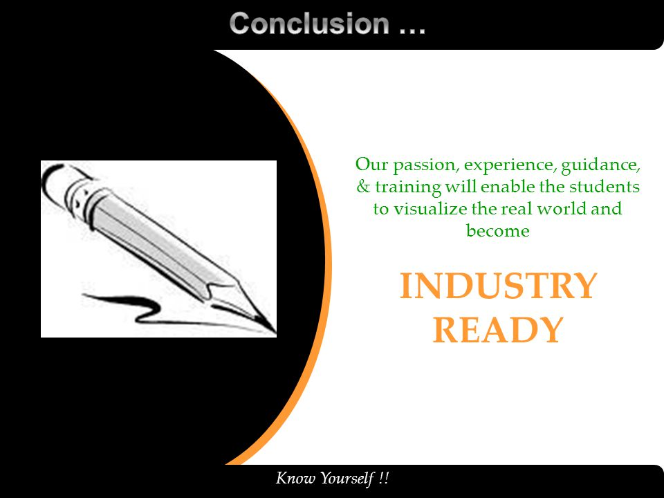 INDUSTRY READY Conclusion …