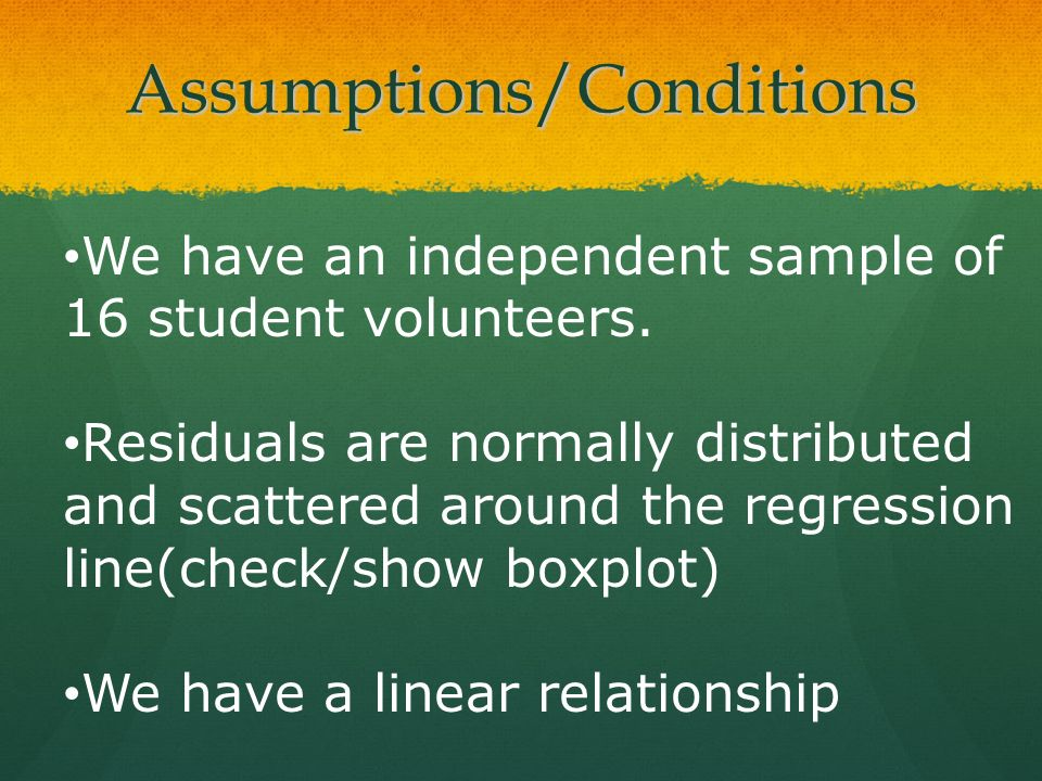 Assumptions/Conditions