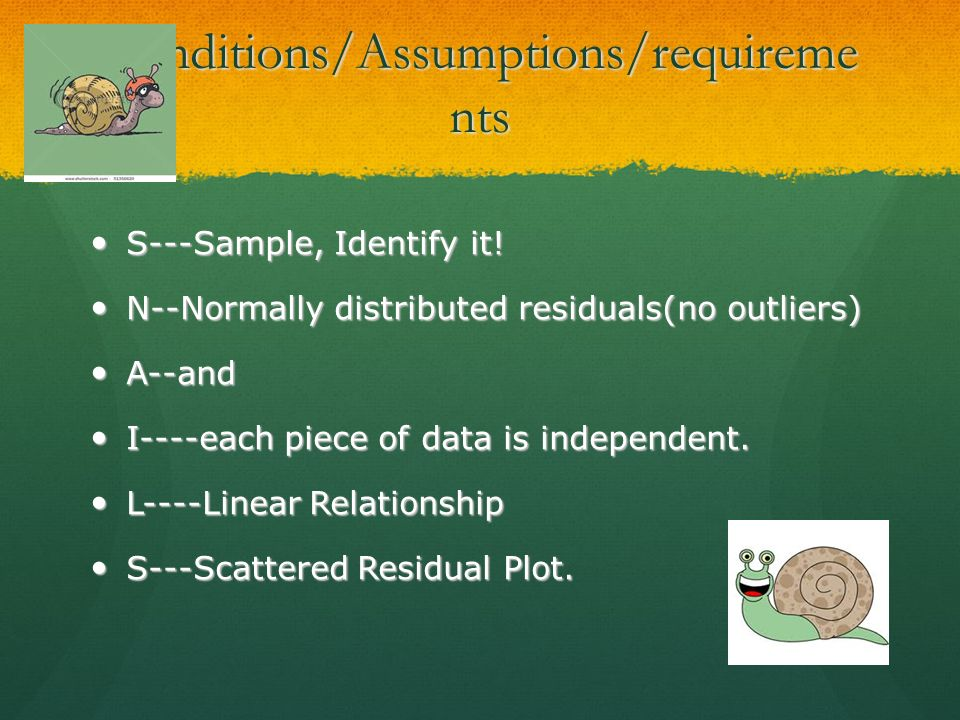 Conditions/Assumptions/requirements