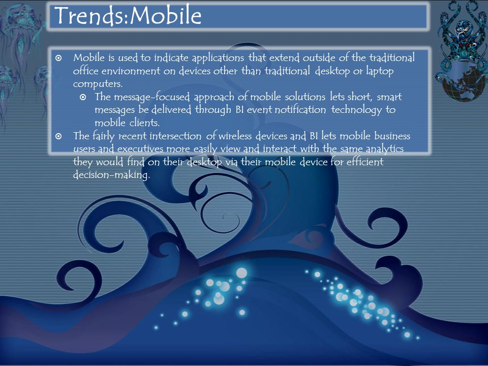 Trends:Mobile