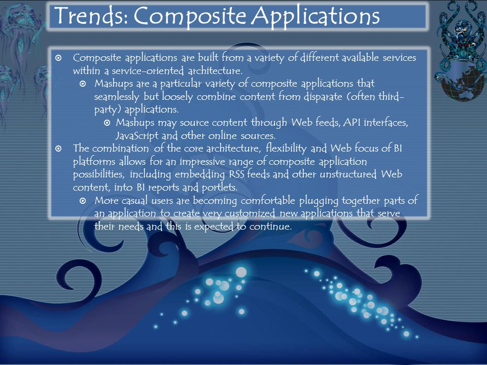 Trends: Composite Applications