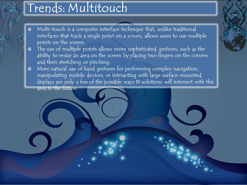 Trends: Multitouch