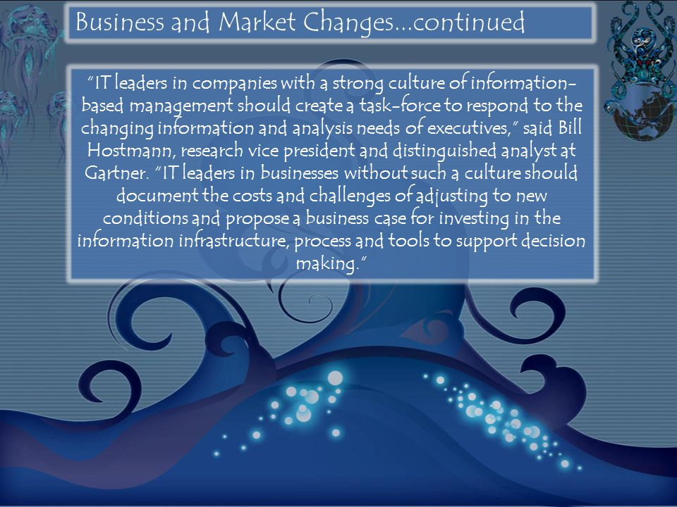Business and Market Changes...continued