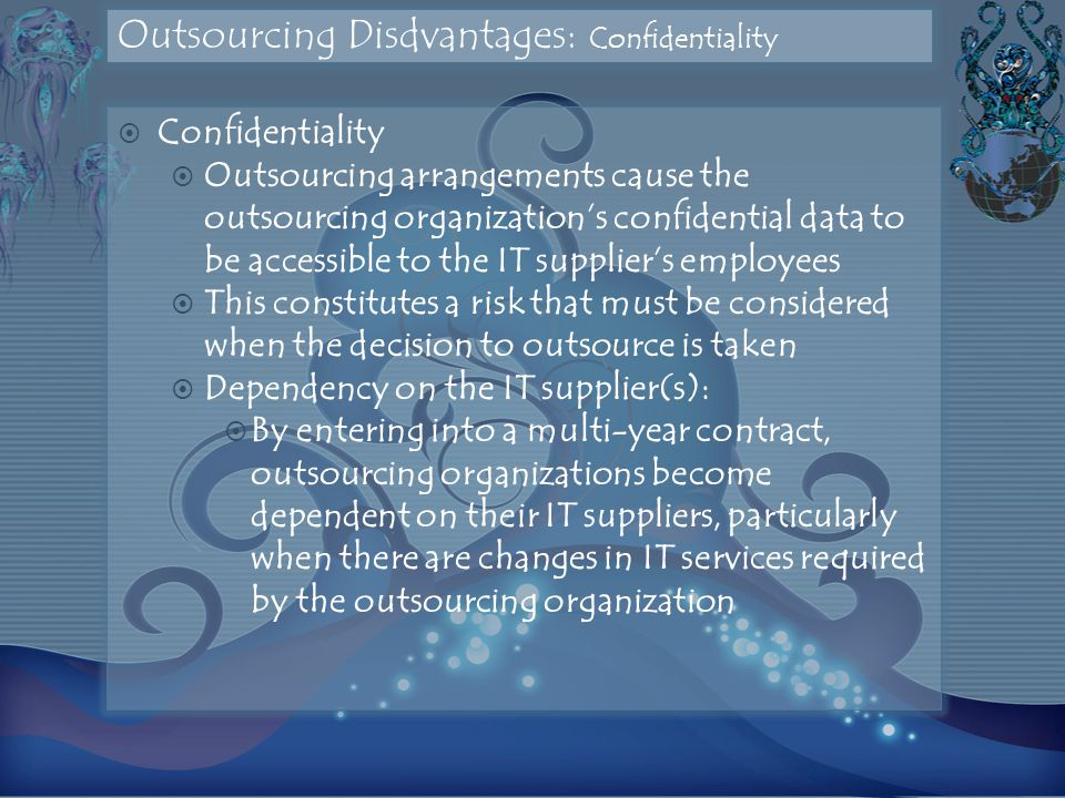 Outsourcing Disdvantages: Confidentiality